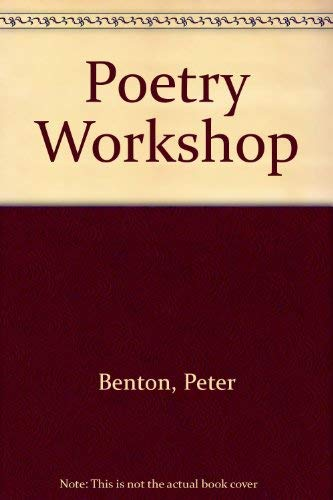 Poetry Workshop By Michael Benton