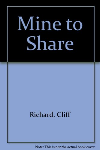 Mine to Share By Cliff Richard