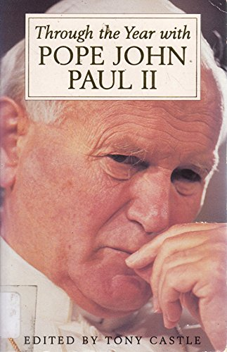 Through the Year with Pope John Paul II By Pope John Paul, II