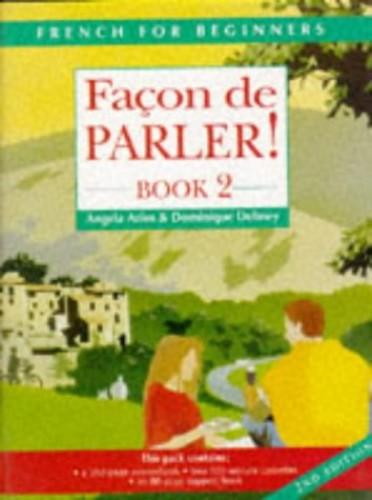 Facon de Parler: Pt. 2 by Angela Aries