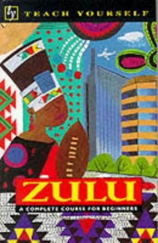 Teach Yourself Zulu By A Wilkes