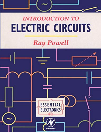 Introduction to Electric Circuits By Ray Powell (Nottingham Trent University, UK)