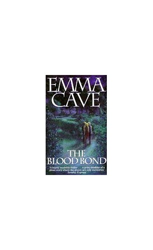 The Blood Bond By Emma Cave