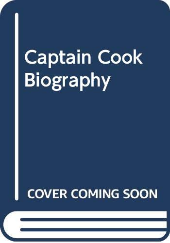 Captain Cook Biography By Richard Hough