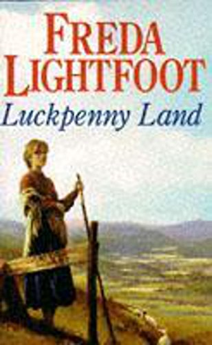 Luckpenny Land By Freda Lightfoot