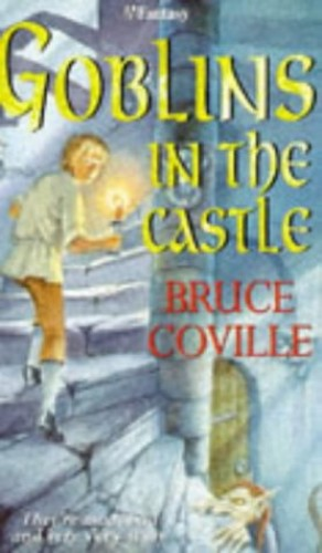 Goblin In The Castle By Bruce Coville