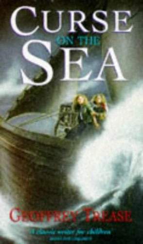 Curse Of The Sea By Geoffrey Trease