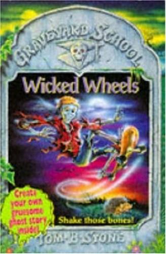 Graveyard School 3 Wicked Wheels By Tom B. Stone