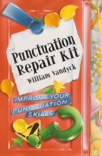 Repair Kits: Punctuation Repair Kit By William Vandyck
