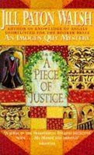 A Piece of Justice By Jill Paton Walsh