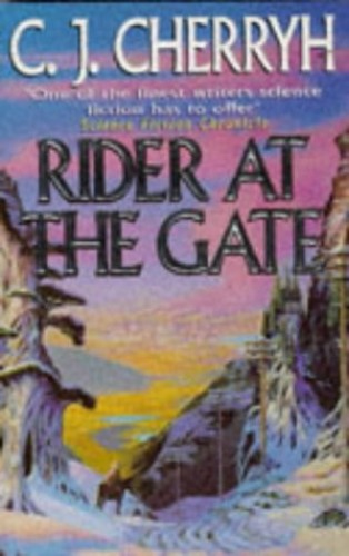 Rider at the Gate By C. J. Cherryh
