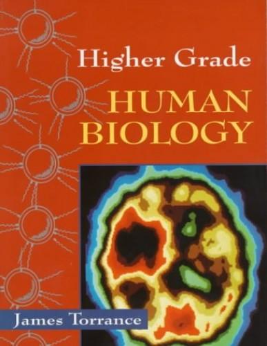 Higher Grade Human Biology By James Torrance