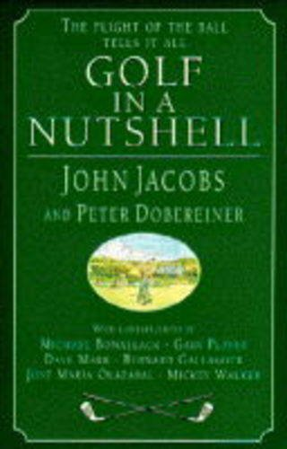 Golf in a Nutshell By John Jacobs