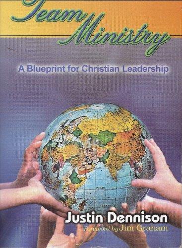 Team Ministry By Justin Dennison