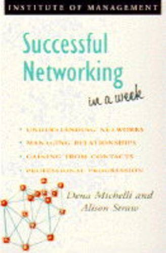 Successful Networking in a week (IAW) By Alison Straw