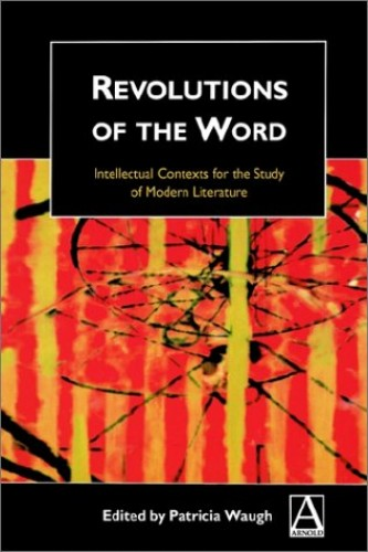 Revolutions of the Word By Patricia Waugh