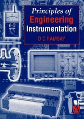 Principles of Engineering Instrumentation By D.C. Ramsay