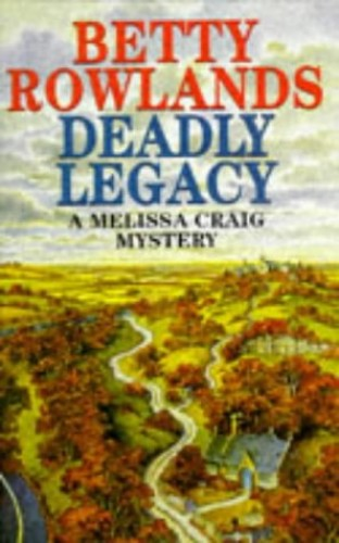 Deadly Legacy By Betty Rowlands