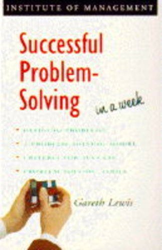Successful Problem Solving in a Week By Gareth Lewis