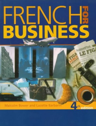 French for Business By Malcolm Bower