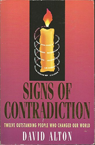 Signs of Contradiction By David Alton