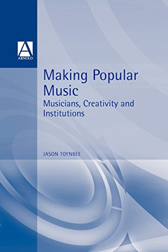 Making Popular Music By Jason Toynbee