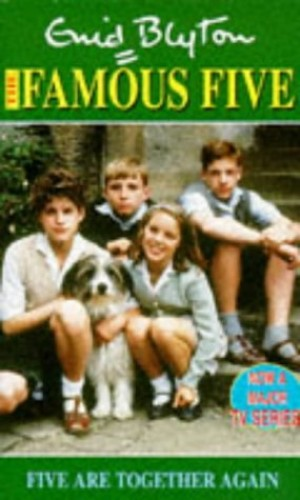 Five are Together Again By Enid Blyton