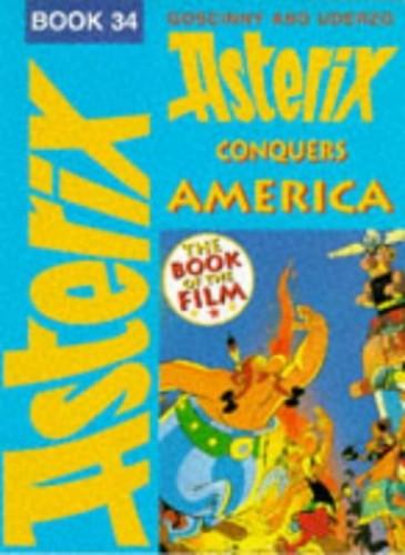 Asterix Conquers America By Goscinny