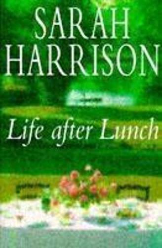 Life After Lunch By Sarah Harrison