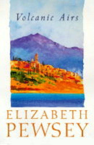 Volcanic Airs By Elizabeth Pewsey