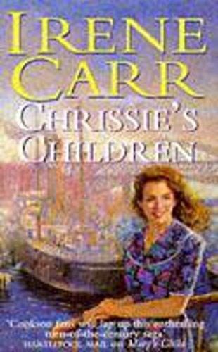 Chrissie's Children By Irene Carr