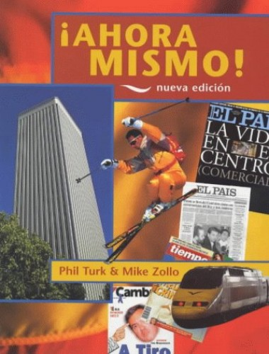 Ahora Mismo!: Student's Book, 2nd edn By Phil Turk