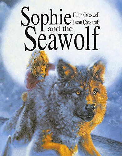 Sophie And The Seawolf By Helen Cresswell