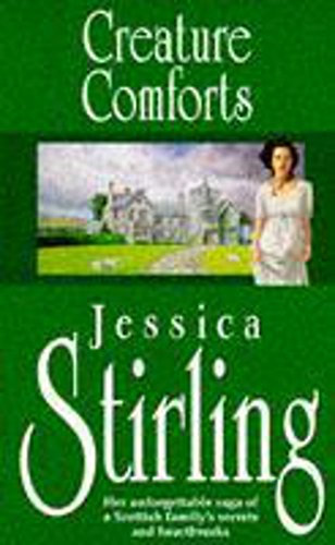Creature Comforts: Book Two (Patterson Family Saga) by Jessica Stirling
