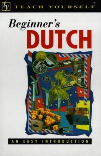 Teach Yourself Beginner's Dutch By Lesley Gilbert