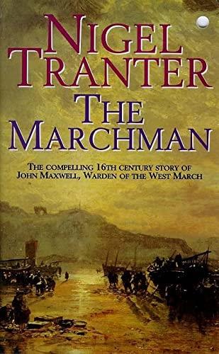 Marchman By Nigel Tranter