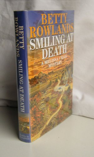 Smiling at Death By Betty Rowlands
