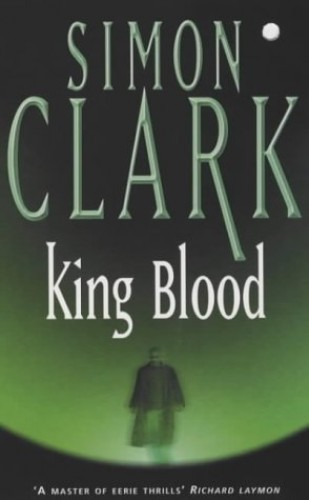 King Blood By Simon Clark