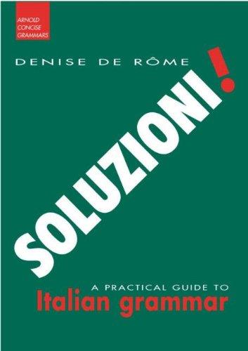Soluzioni! By Denis De Rome