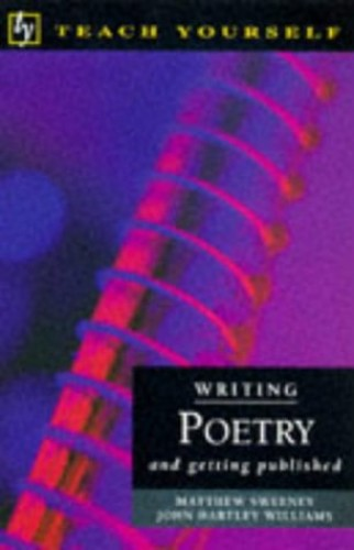 Writing Poetry (Teach Yourself: writer's library) By Matthew Sweeney