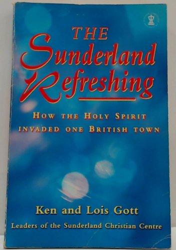 The Sunderland Refreshing By Ken Gott