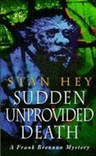 Sudden Unprovided Death By Stan Hey