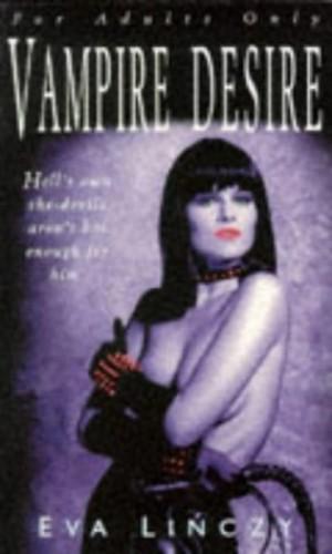 Vampire Desire By Eva Linczy