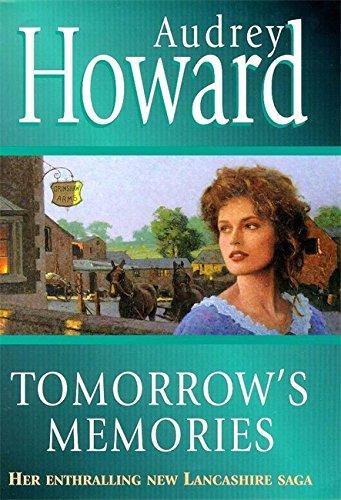 Tomorrow's Memories By Audrey Howard