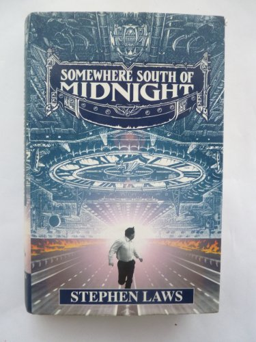 Somewhere South of Midnight By Stephen Laws