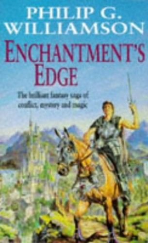 Enchantment's Edge By Philip G. Williamson