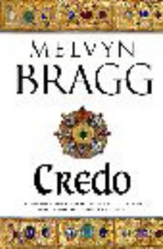 Credo by Melvyn Bragg