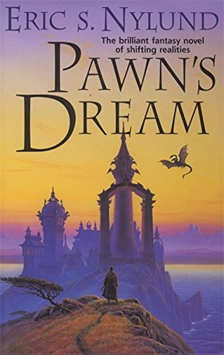 Pawn's Dream By Eric S. Nylund