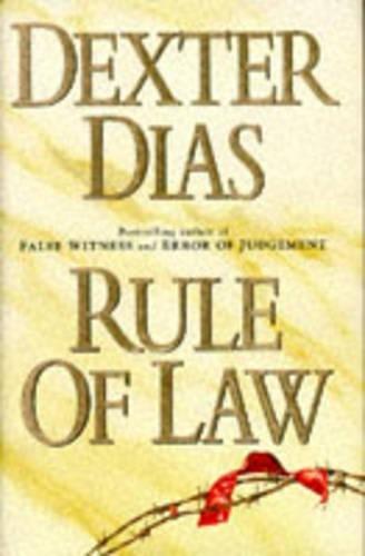 Rule of Law By Dexter Dias