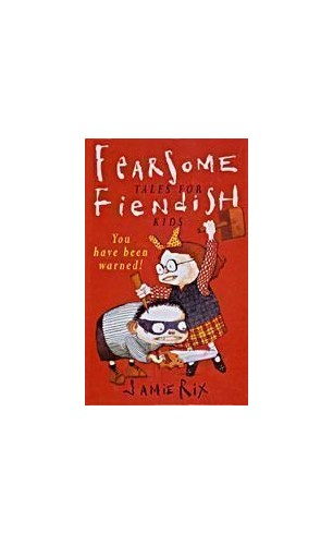 Fearsome Tales For Fiendish Kids By Provided
